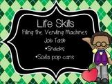 Life Skills; Stock the Vending Machine