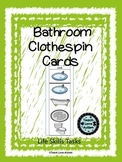 Life Skills Tasks: Bathroom Clothespin Cards