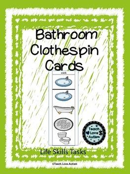 Life Skills Tasks: Bathroom Clothespin Cards