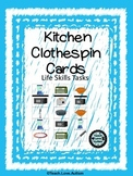 Life Skills Tasks: Kitchen Clothespin Cards