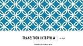 Life Skills Transition Interview