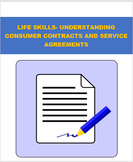 Life Skills- Understanding Consumer Contracts and Service Agreements