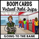 Life Skills - Virtual Field Trip - Going to the Bank - BOO