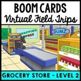 Life Skills - Virtual Field Trip - Grocery store - BOOM CARDS - Job Skills - CBI