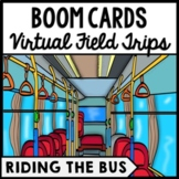 Life Skills - Virtual Field Trip - Riding the Bus - BOOM C