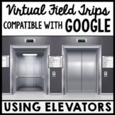 Life Skills - Virtual Field Trip - Using an Elevator - GOOGLE - CBI - Job Skills