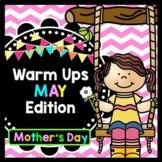 Life Skills Warm Ups: MAY - Mother's Day Edition