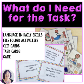 Life Skills: What Do I Need for the Task for Autism Specia