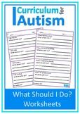 Life Skills 'What Should I Do?' Scenarios Autism Special E