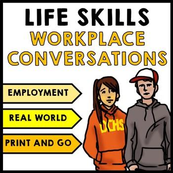 Life Skills - Workplace Social Skills - Communication - Vocational - Transition