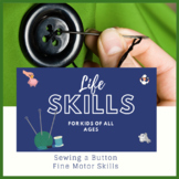 Life Skills for Kids: Sewing a Button