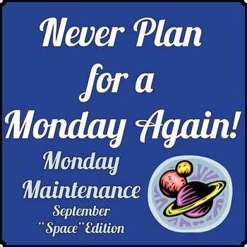"Special Education: MONDAY MAINTENANCE 1.1 September ""Space"" Ed."