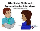 Life Skills/Social Skills for Interviews