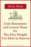 Life Strategies for Teens + The Five People You Meet in Heaven Novel Study Unit