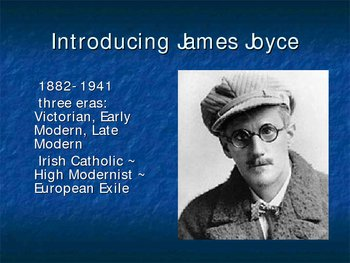 Life & Themes of James Joyce (Ulysses )