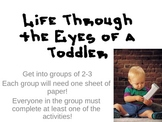 Life Through the Eyes of a Toddler Activity for FCS Child Development Class