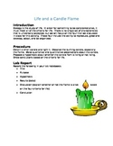 Life and a Candle Flame - Exploring the Characteristics of Life