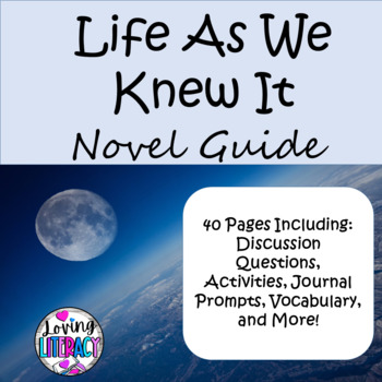 Life as We Knew It by Susan Pfeffer 40 page Novel Guide
