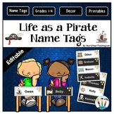 Life as a Pirate Name Tags and Desk Plates {EDITABLE}