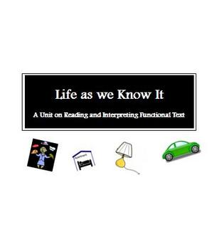 Life as we Know It - Unit on Interpreting Functional Text