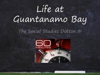 Life at Guantanamo Bay (Video Link + Questions)
