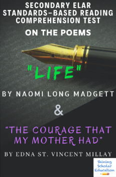 """""""Life"""" by N. Madgett """"The Courage...Mother Had"""" by E. Millay Poems Reading Test"""