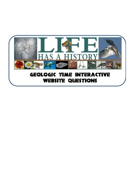 Life has a History Website questions... Geologic Time