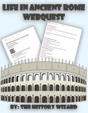 Life in Ancient Rome Webquest