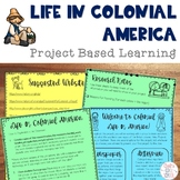 Life in Colonial America: Project Based Learning