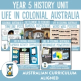 Australian Curriculum Year 5 History Unit - Life in Colonial Australia