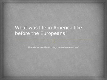 Life in North America Before Europeans
