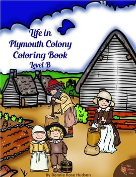 Life in Plymouth Colony Coloring Book-Level B