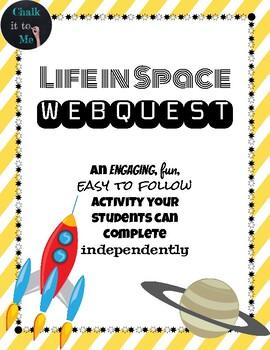 Life in Space Webquest