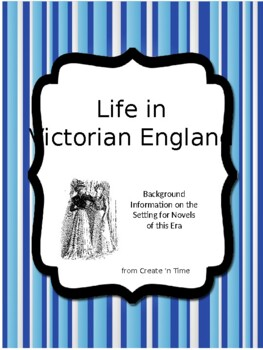 Life in Victorian England A PowerPoint Show for Novels Set in this Age