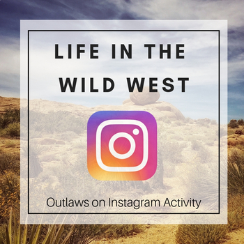 Life in Wild West: Outlaw Instagram Activity