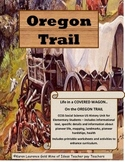 Life in a COVERED WAGON on the OREGON TRAIL complete CCSS teaching unit