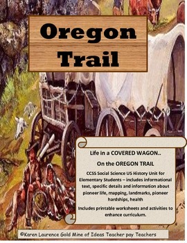 Life in a COVERED WAGON on the OREGON TRAIL complete CCSS