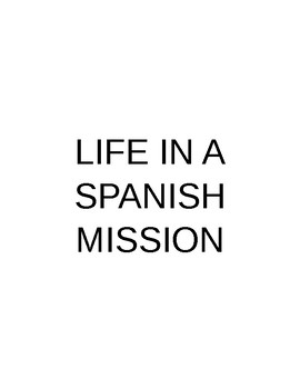 Life in a Spanish Mission (Classroom Activity)