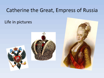Catherine the Great, Russian Empress-Life in pictures
