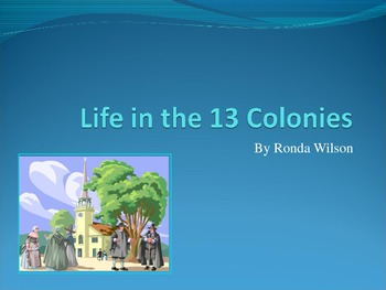 Life in the 13 Colonies (Colonial Regions)