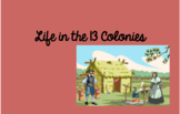 Life in the 13 Colonies Stations