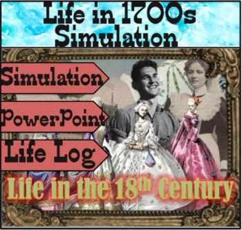 Life in the 1700s Simulation