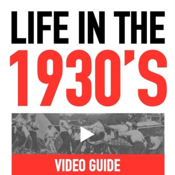 Life in the 1930's Great Depression video guide activity