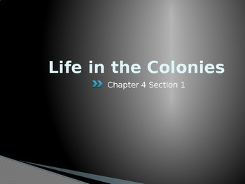 Life in the American Colonies (1607-1770)  Powerpoint Presentation