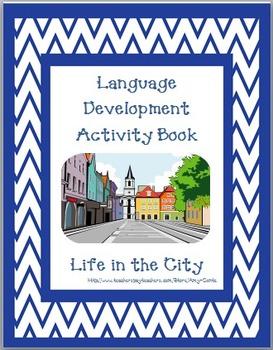 Life in the City Language Development Activity Book