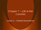 Life in the Colonies - Colonial Government PowerPoint