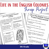 Life in the English Colonies Project