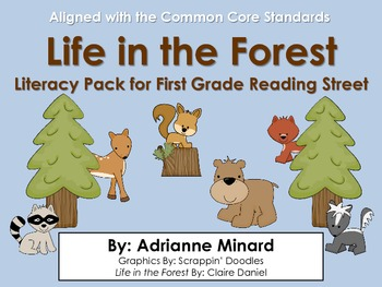 Life in the Forest Literacy Pack - First Grade Foresman Reading Street