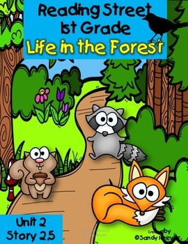 Life in the Forest Reading Street 1st Grade Unit 2 Story 5 Resource Pack