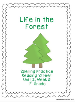 Life in the Forest Spelling Practice (Reading Street 1.2.5)